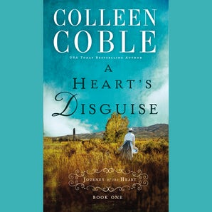 A Heart's Disguise Downloadable audio file UBR by Colleen Coble