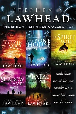The Bright Empires Collection eBook DGO by Stephen Lawhead