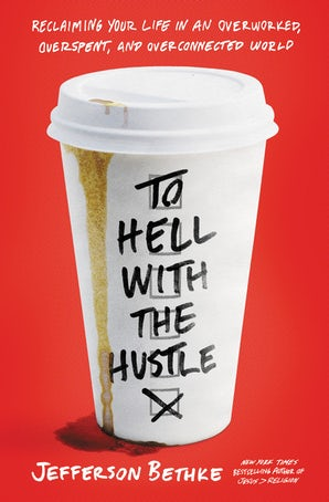 To Hell with the Hustle book image