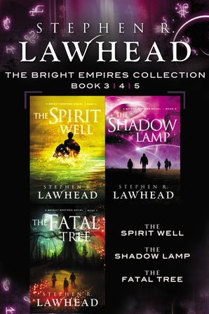 The Spirit Well, The Shadow Lamp, and The Fatal Tree