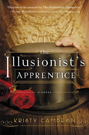 The Illusionist's Apprentice Paperback  by Kristy Cambron