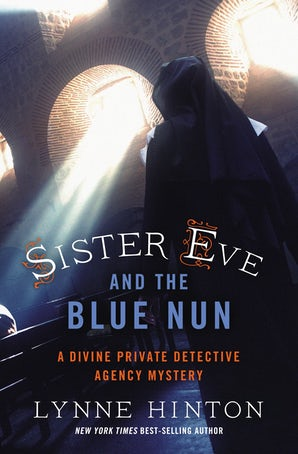 Sister Eve and the Blue Nun Paperback  by Lynne Hinton