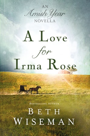 A Love for Irma Rose eBook DGO by Beth Wiseman