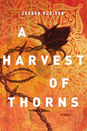 A Harvest of Thorns book image