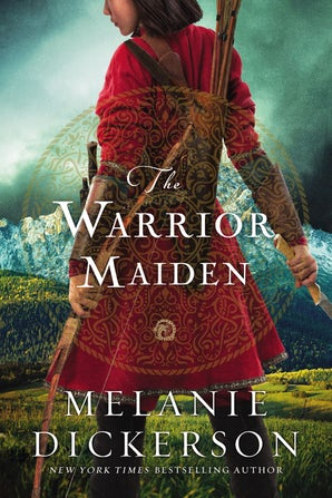 The Warrior Maiden Hardcover  by Melanie Dickerson