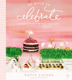 So Much To Celebrate book image