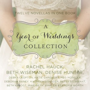 A Year of Weddings Downloadable audio file UBR by Denise Hunter