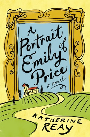 A Portrait of Emily Price Paperback  by Katherine Reay