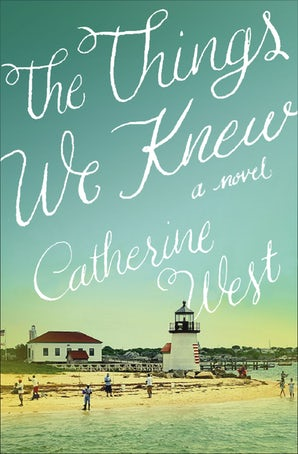 The Things We Knew Paperback  by Catherine West