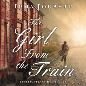 The Girl From the Train Downloadable audio file UBR by Irma Joubert