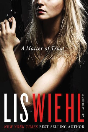 A Matter of Trust Paperback  by Lis Wiehl