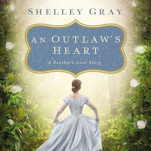 An Outlaw's Heart Downloadable audio file UBR by Shelley Gray