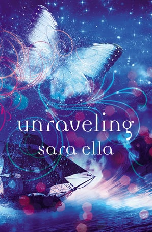 Unraveling eBook  by Sara Ella