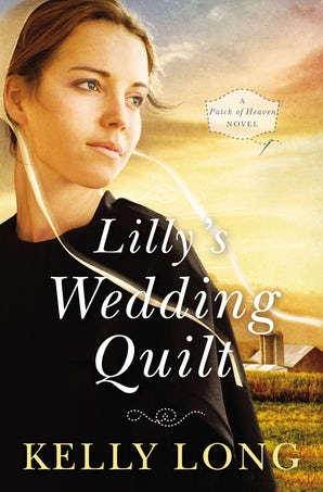 Lilly's Wedding Quilt Paperback  by Kelly Long