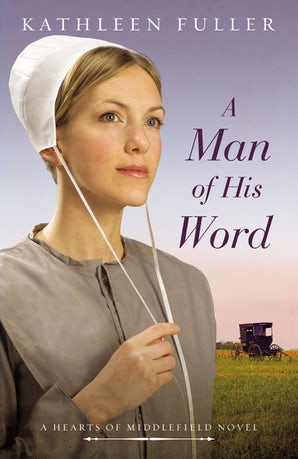 A Man of His Word Paperback  by Kathleen Fuller