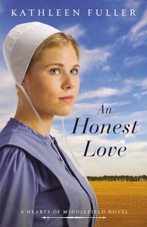 An Honest Love Paperback  by Kathleen Fuller