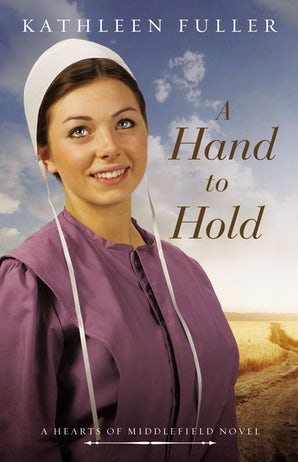 A Hand to Hold Paperback  by Kathleen Fuller