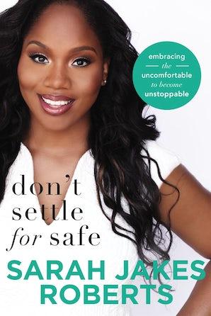 Don't Settle for Safe book image
