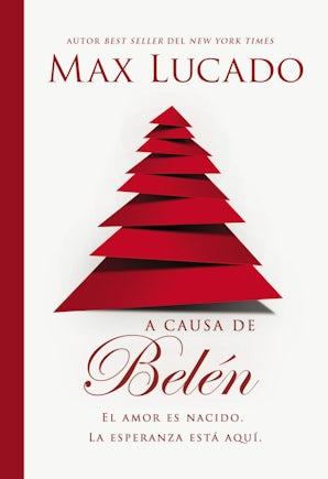 A causa de Belén Paperback  by Max Lucado