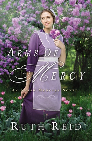 Arms of Mercy Paperback  by Ruth Reid