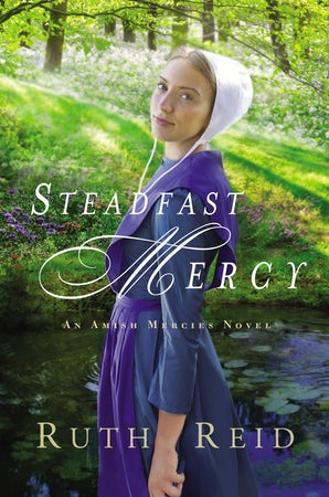 Steadfast Mercy Paperback  by Ruth Reid
