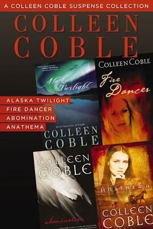 A Colleen Coble Suspense Collection