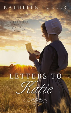 Letters to Katie Paperback  by Kathleen Fuller