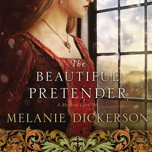 The Beautiful Pretender Downloadable audio file UBR by Melanie Dickerson