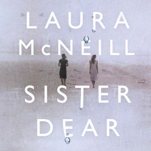 Sister Dear Downloadable audio file UBR by Laura McNeill