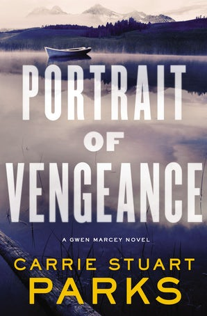 Portrait of Vengeance Paperback  by Carrie Stuart Parks