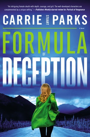 Formula of Deception Paperback  by Carrie Stuart Parks