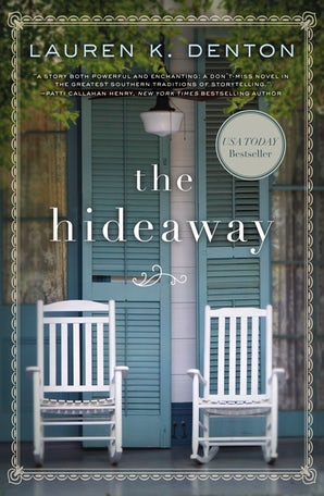 The Hideaway Paperback  by Lauren K. Denton