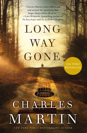 Long Way Gone Paperback  by Charles Martin