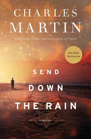 Send Down the Rain Paperback  by Charles Martin