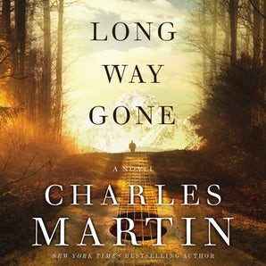 Long Way Gone Downloadable audio file UBR by Charles Martin