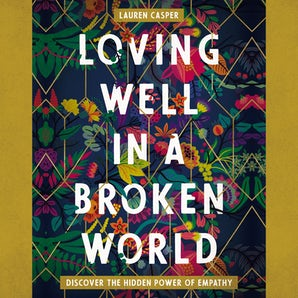 Loving Well in a Broken World book image