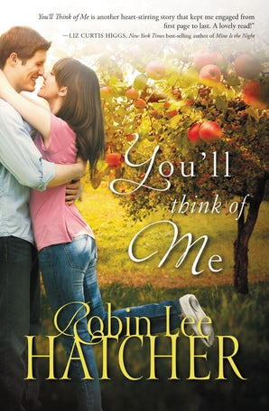 You'll Think of Me Paperback  by Robin Lee Hatcher