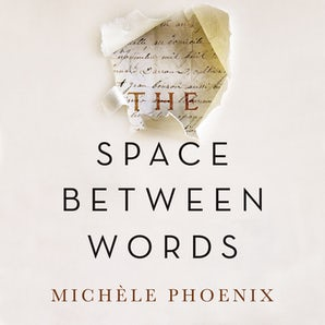 The Space Between Words Downloadable audio file UBR by Michele Phoenix