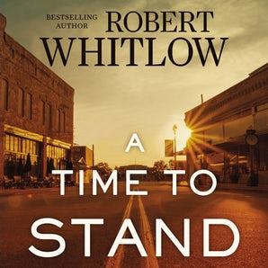 A Time to Stand Downloadable audio file UBR by Robert Whitlow