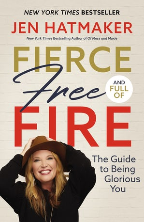 Fierce, Free, and Full of Fire book image