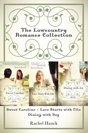 The Lowcountry Romance Collection eBook DGO by Rachel Hauck