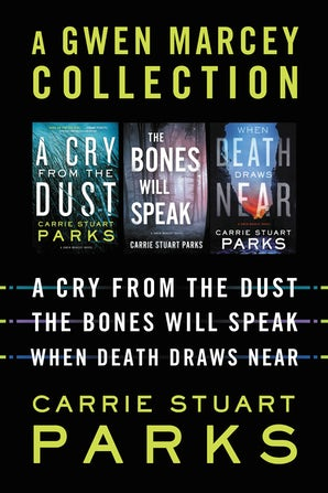 A Gwen Marcey Collection eBook DGO by Carrie Stuart Parks