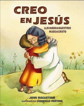 Creo en Jesús eBook  by John F. MacArthur