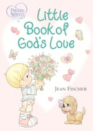 Precious Moments Little Book of God