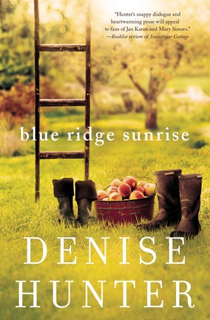 Blue Ridge Sunrise Paperback  by Denise Hunter