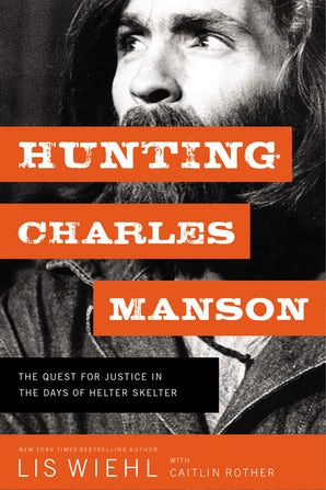Hunting Charles Manson book image
