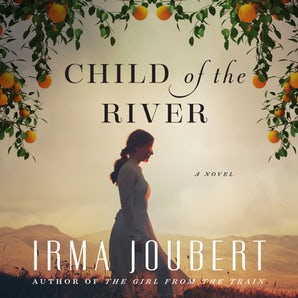 Child of the River Downloadable audio file UBR by Irma Joubert