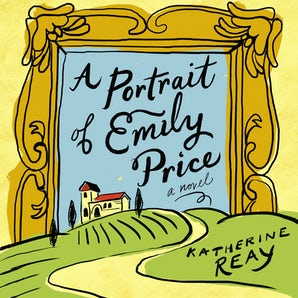 A Portrait of Emily Price Downloadable audio file UBR by Katherine Reay