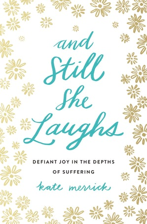 And Still She Laughs book image