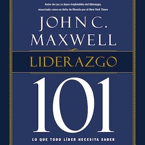 Liderazgo 101 Downloadable audio file UBR by John C. Maxwell